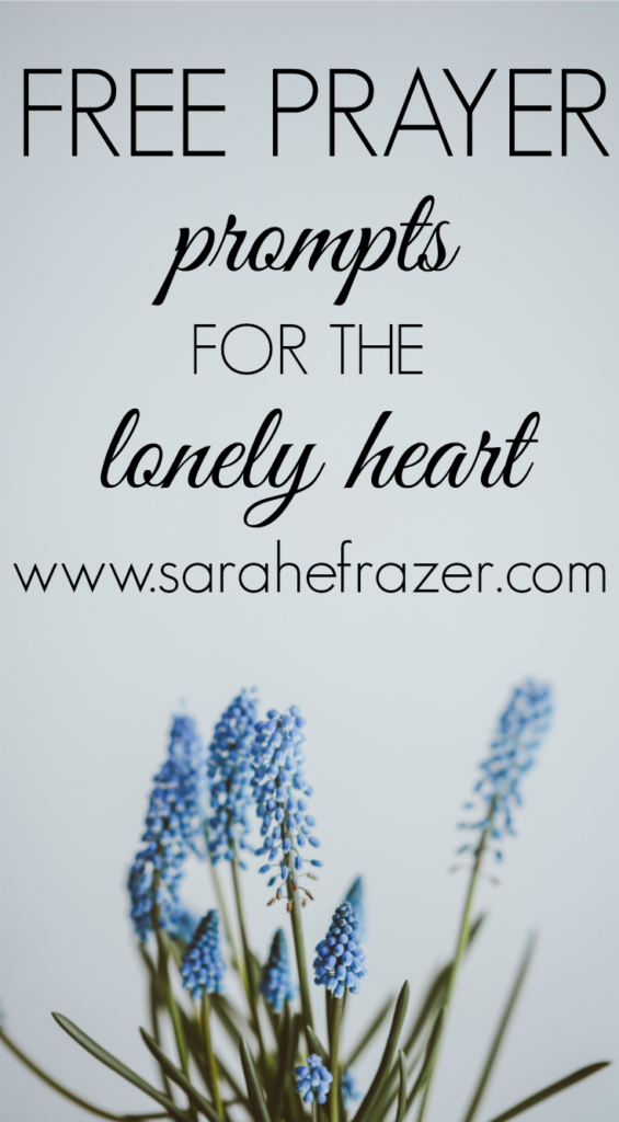FREE Prayer Prompts for the Lonely Heart