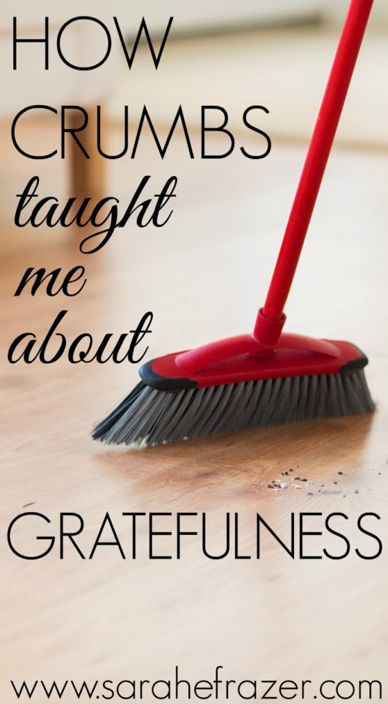 How Crumbs Taught Me About Gratefulness