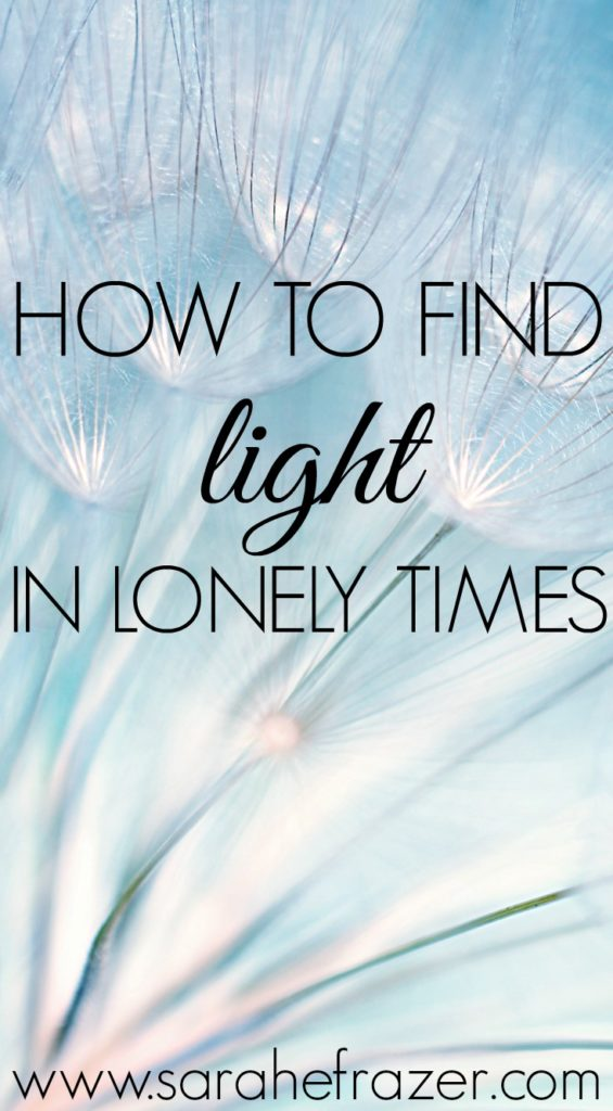 How to Find Light in Lonely Times