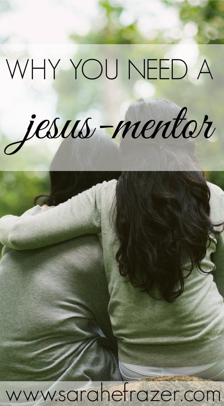 Why You Need a Jesus-Mentor