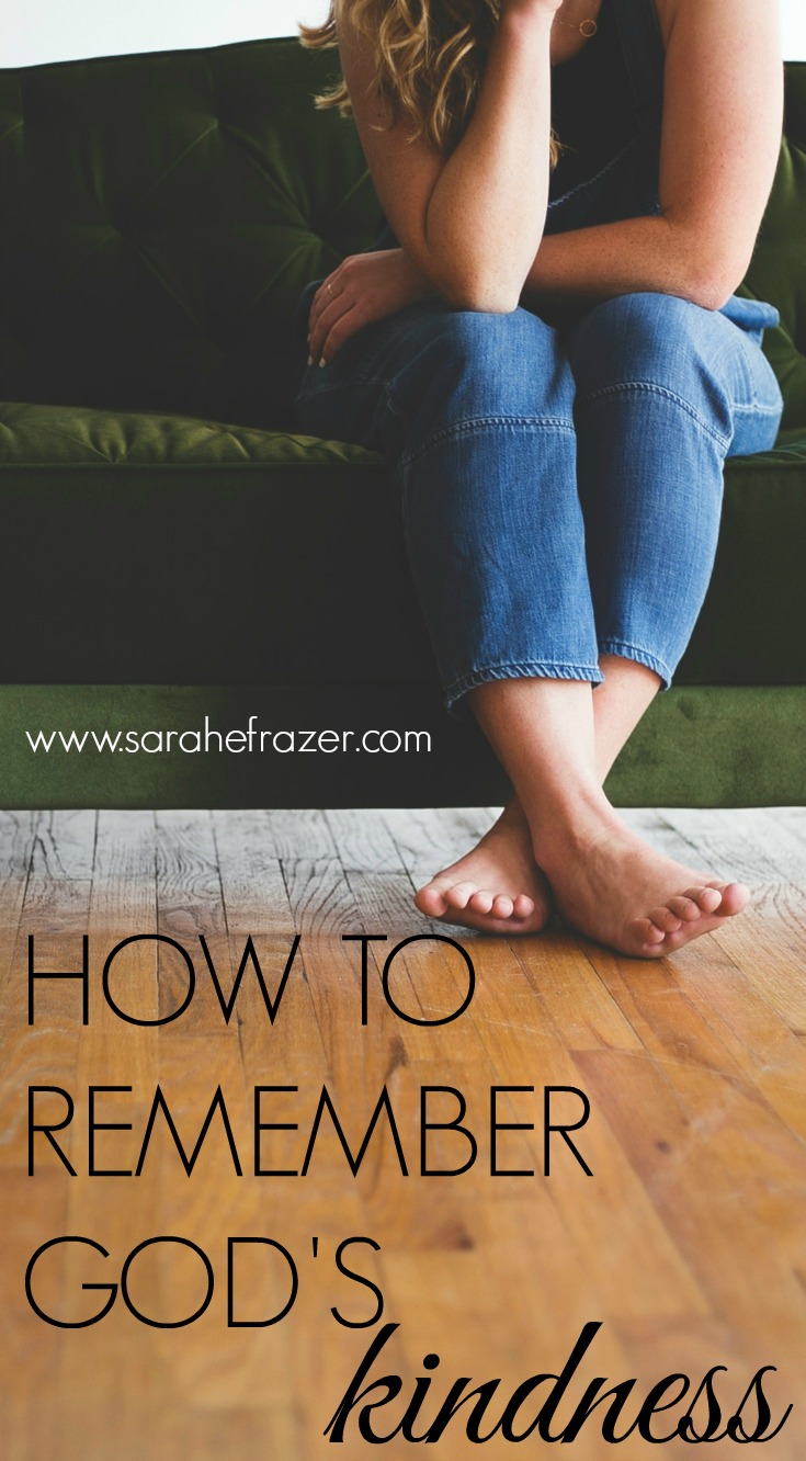 How to Remember God's Kindness