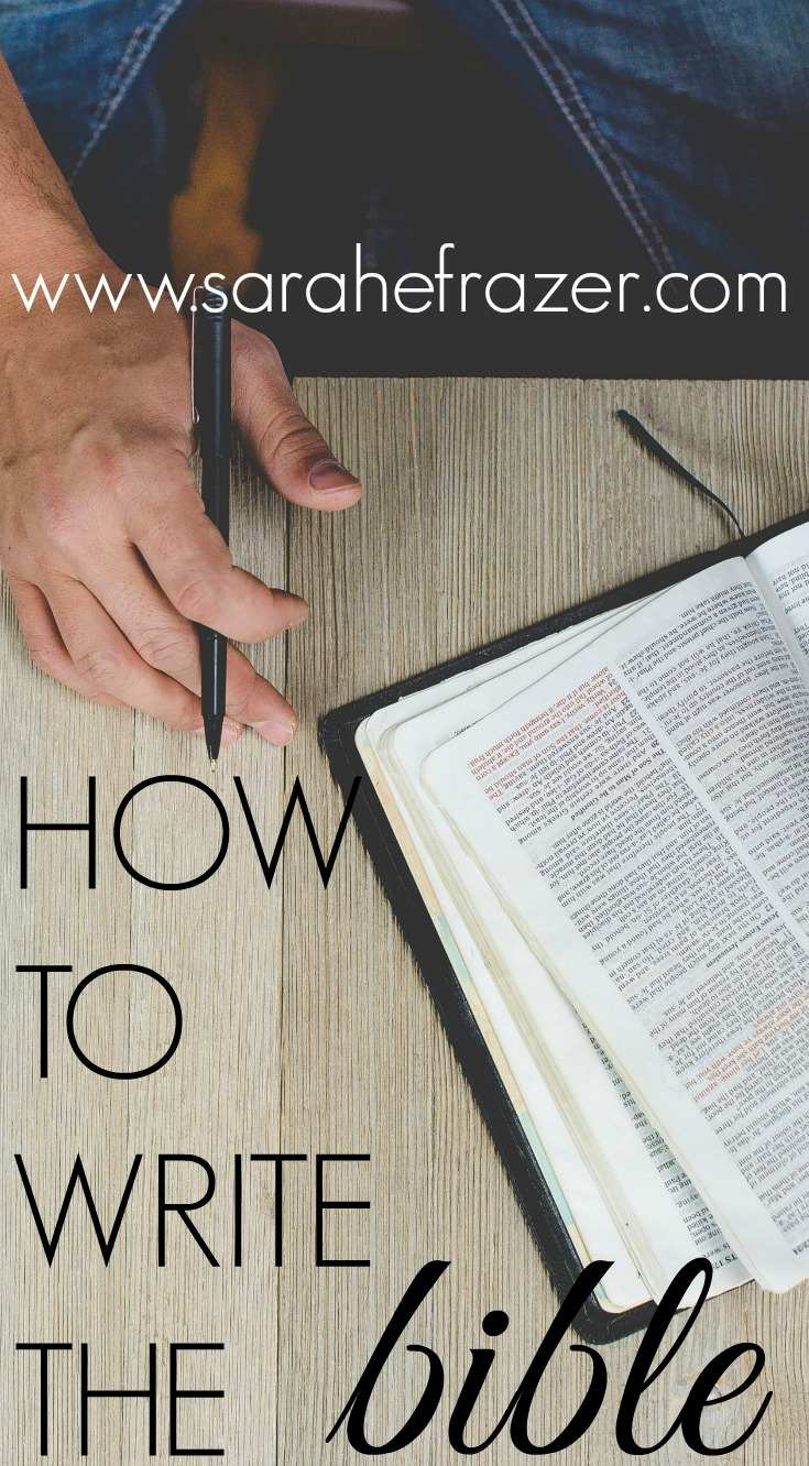 How to Write Out the Bible