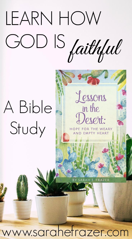 How God is Faithful In the Desert