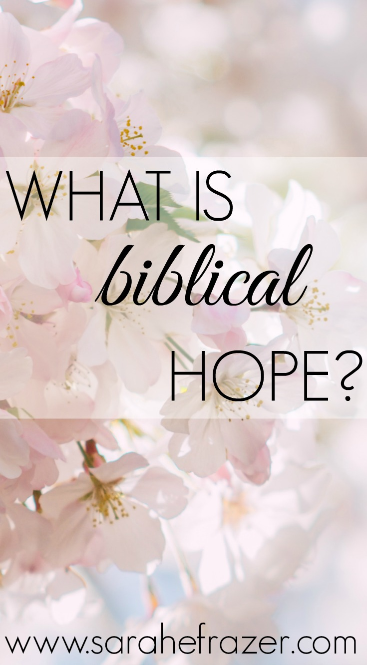 What is Biblical Hope?