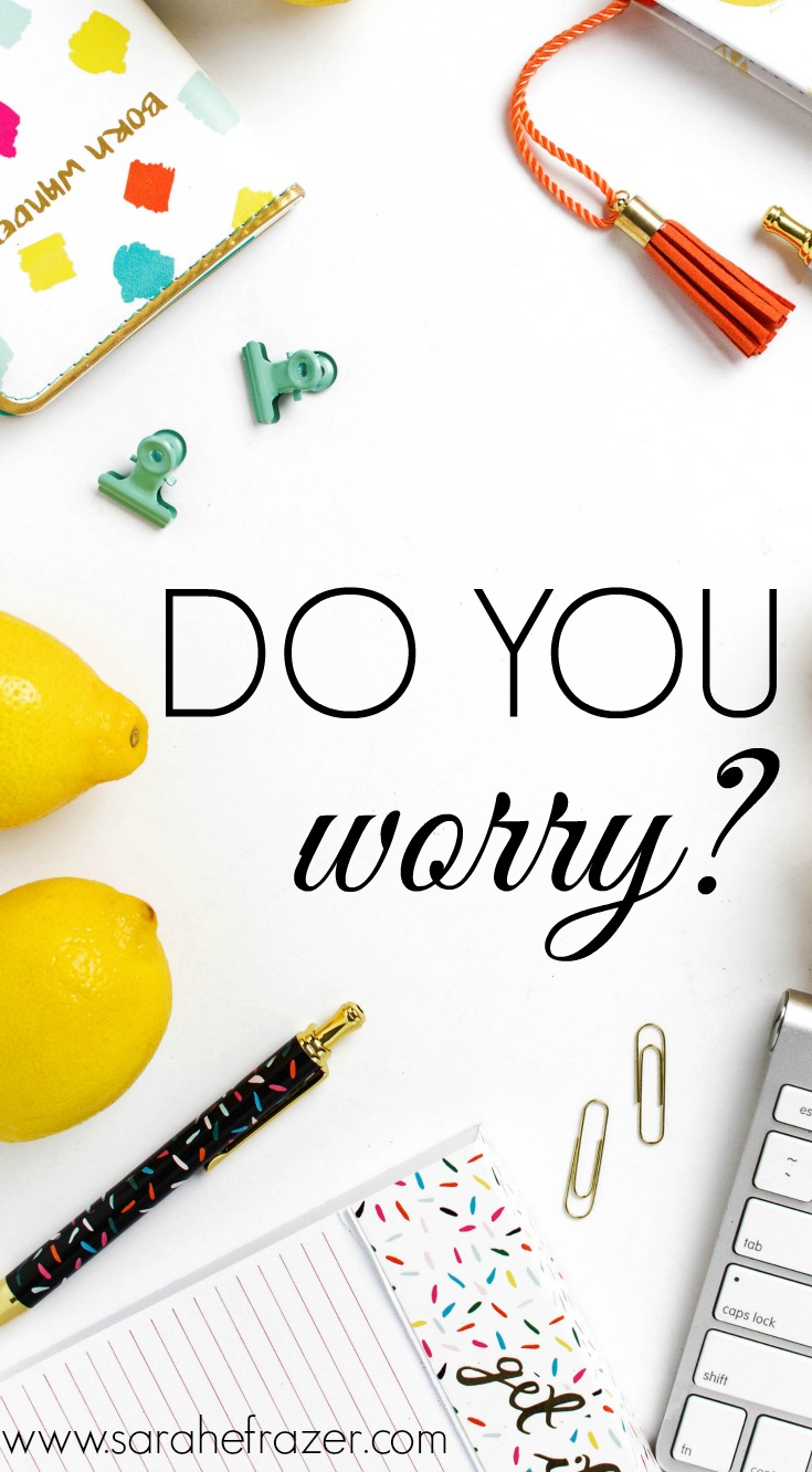 Four Truths For When You Are Worrying