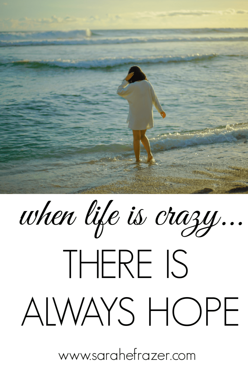When Life is Crazy, There is Always Hope