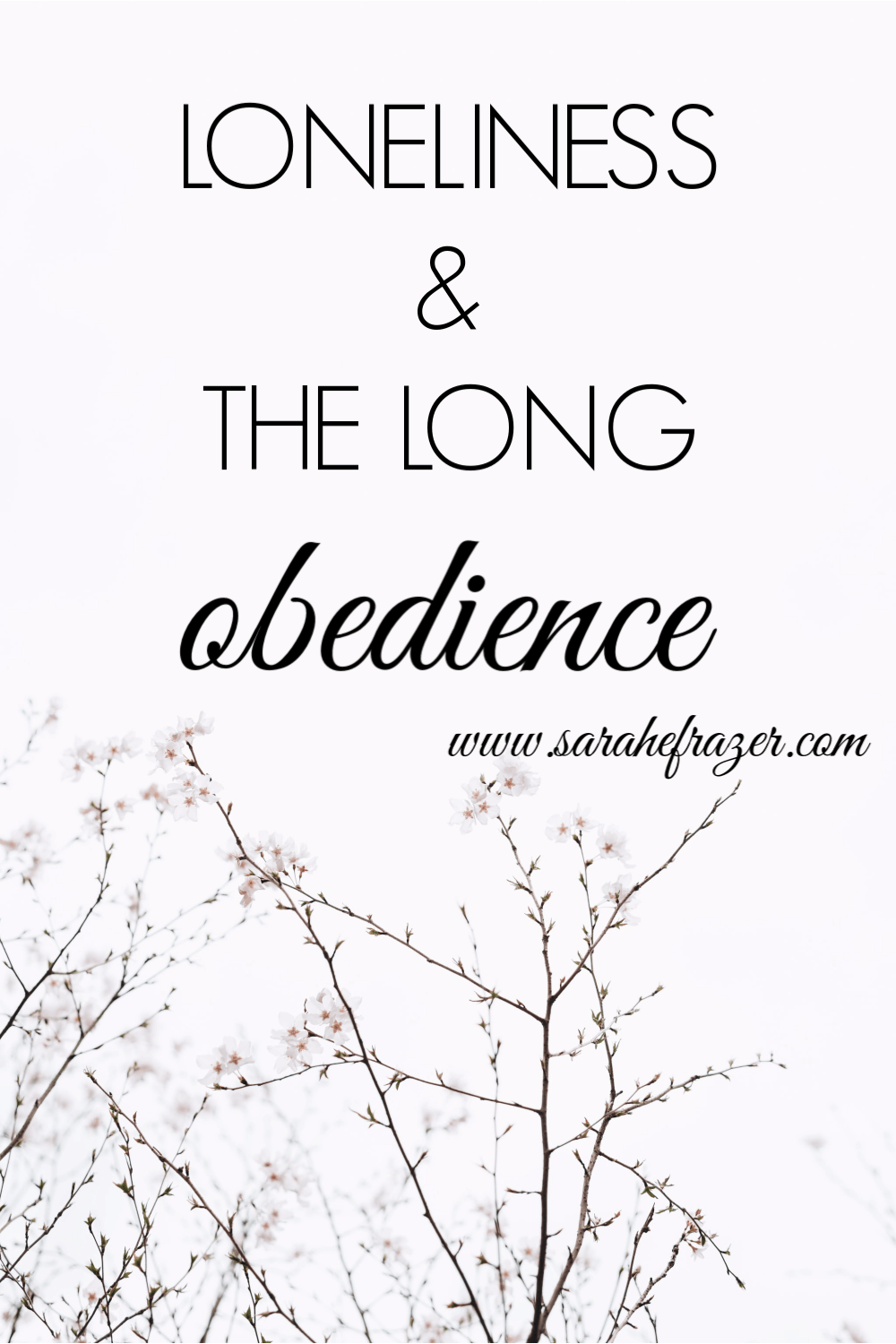 Loneliness & The Long Obedience