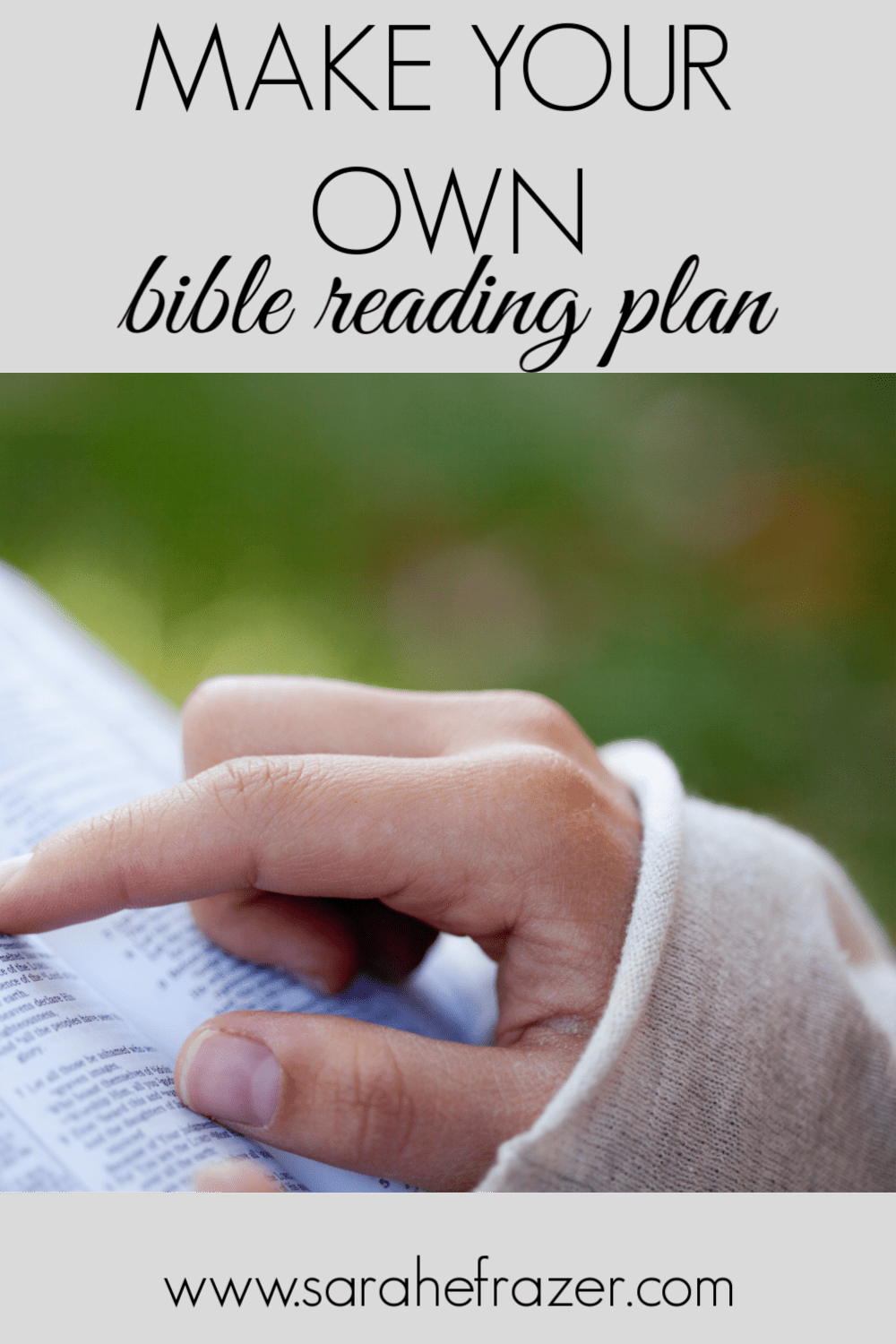 Three Steps to Make Your Own Bible Reading Plan
