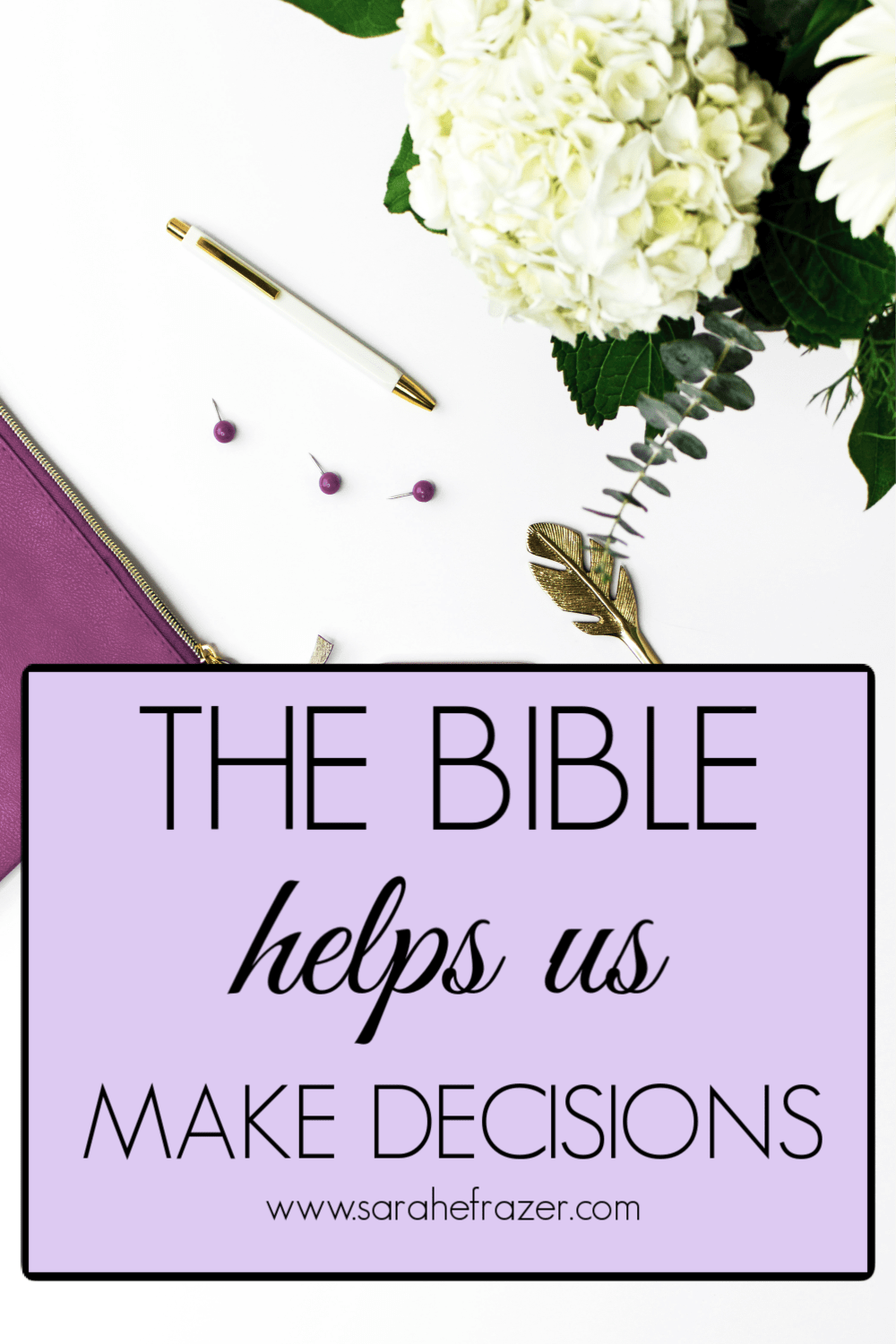 How the Bible Really Does Help Us Make Decisions