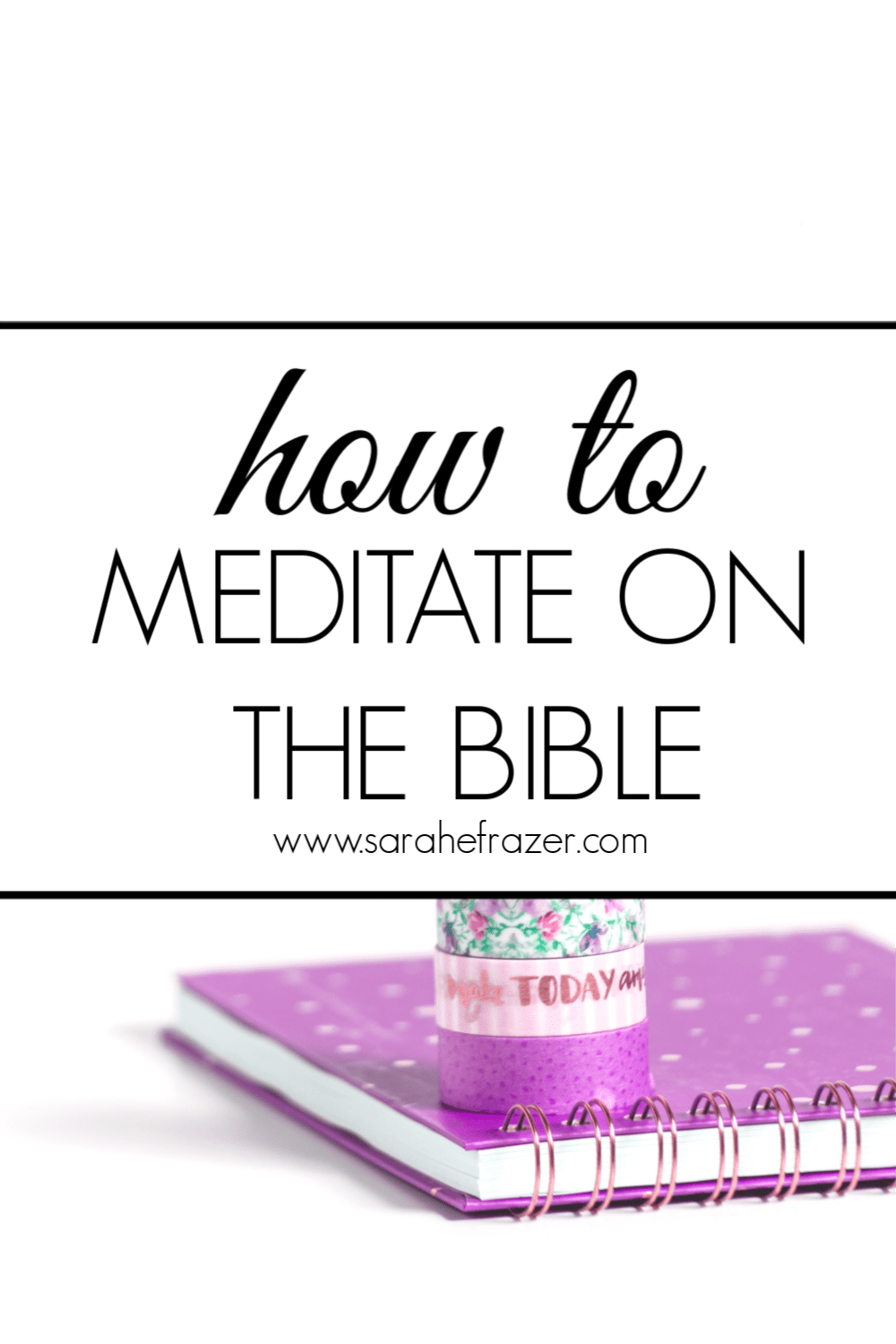 How to Meditate on the Bible