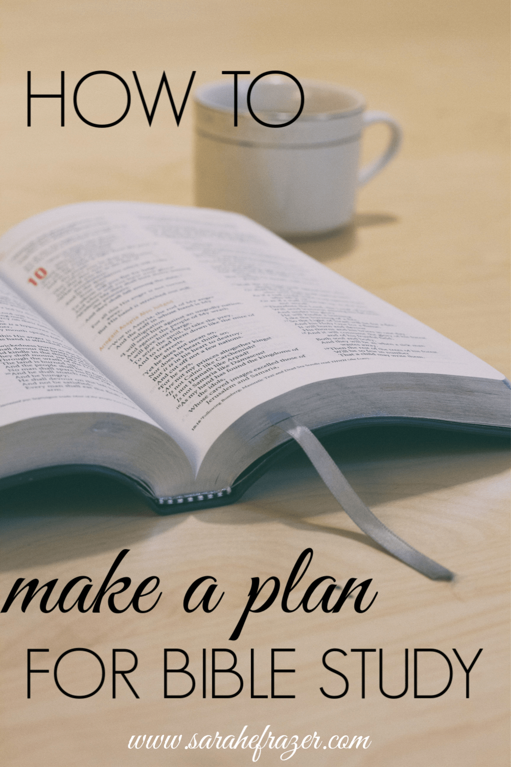 How to Study the Bible for Beginners – Making a Plan