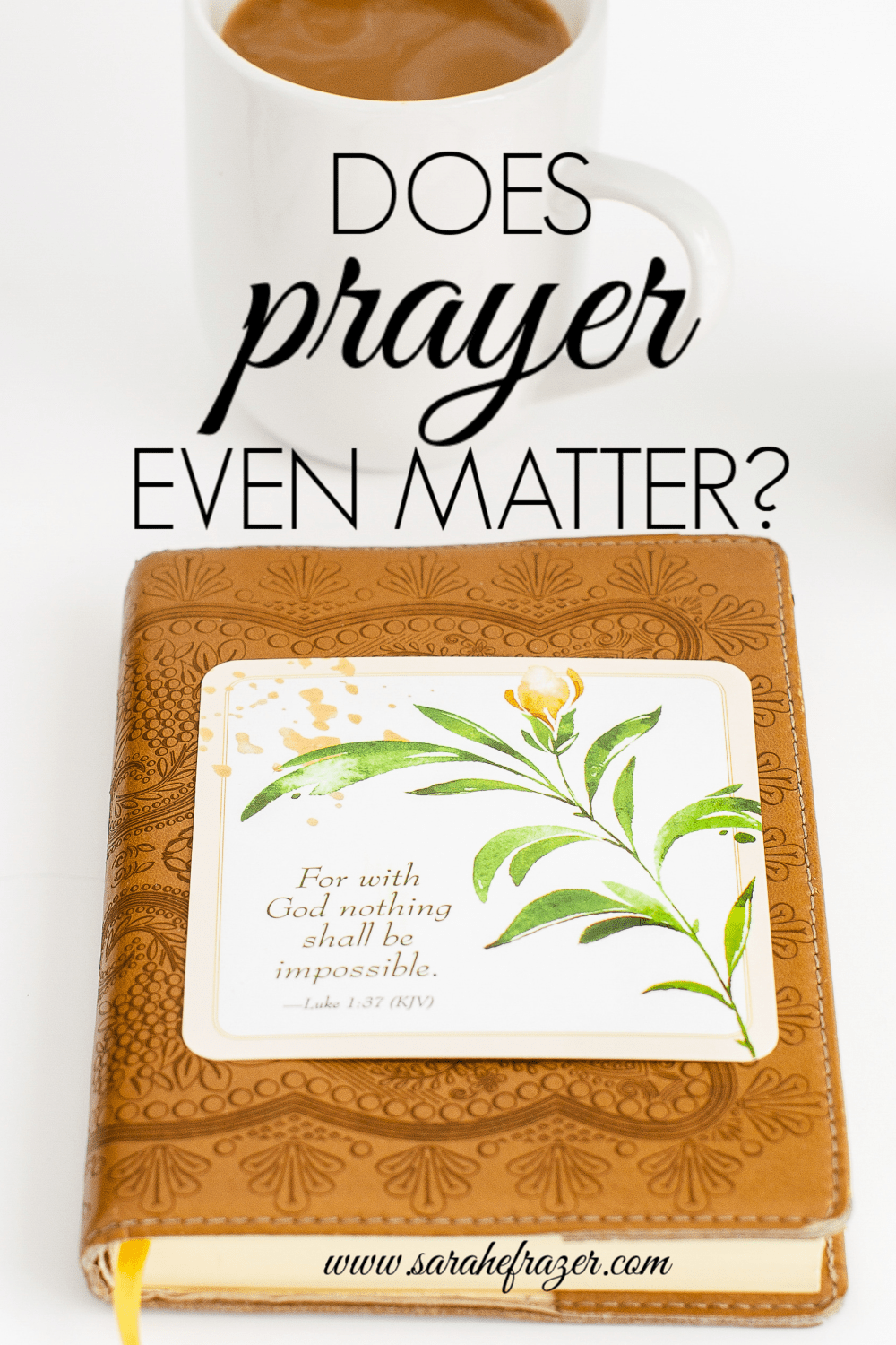 Does Prayer Even Matter?