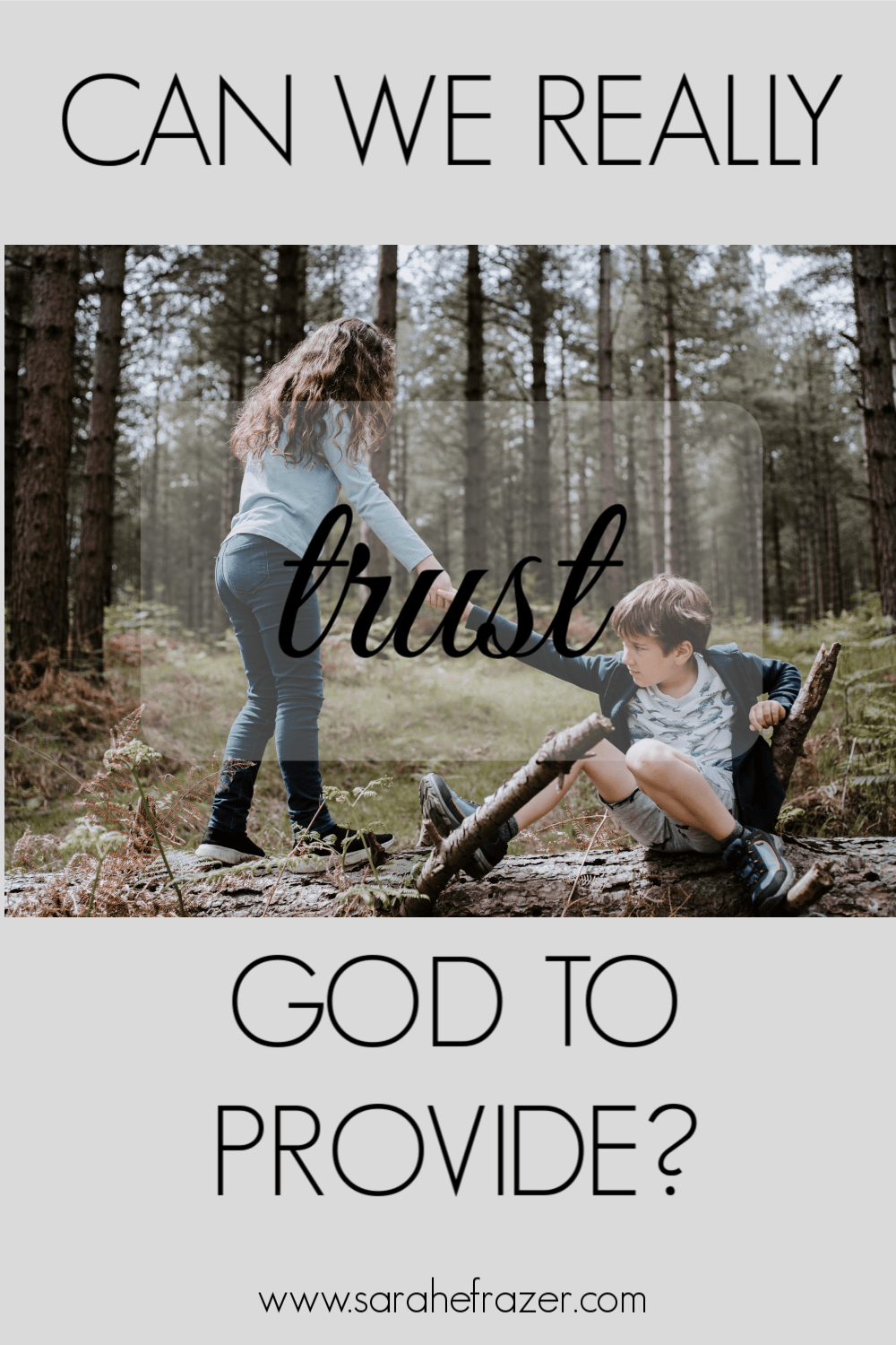 Can We Really Trust God to Provide?