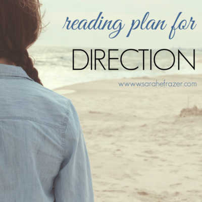 A Bible Reading Plan for Direction