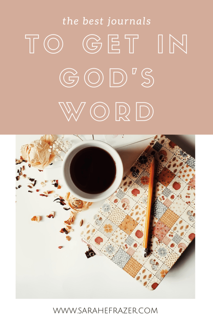 The best journals to get in God's Word